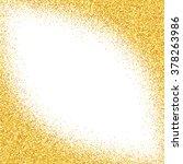 gold glitter abstract... | Shutterstock . vector #378263986