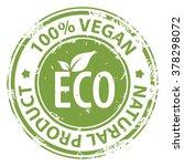 vegan 100 percent natural... | Shutterstock . vector #378298072
