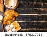 freshly baked croissants and...   Shutterstock . vector #378317716