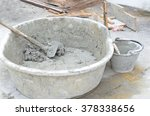 close up of cement mixer in... | Shutterstock . vector #378338656