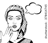 pop art surprised woman face...   Shutterstock . vector #378414745