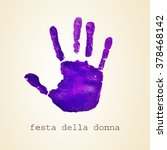 a violet handprint and the text ... | Shutterstock . vector #378468142
