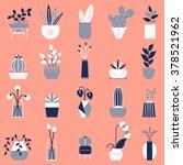set of flat vector house plants.... | Shutterstock .eps vector #378521962