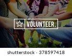 volunteer voluntary... | Shutterstock . vector #378597418