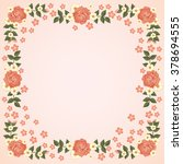 romantic floral frame with... | Shutterstock .eps vector #378694555