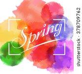 spring lettering on the bright... | Shutterstock .eps vector #378709762