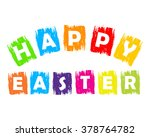 happy easter text in colorful... | Shutterstock .eps vector #378764782