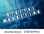 digital marketing   text in 3d...   Shutterstock . vector #378769942