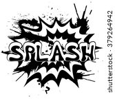 splash   comic book style word | Shutterstock .eps vector #379264942