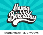 happy birthday lettering text | Shutterstock .eps vector #379799995
