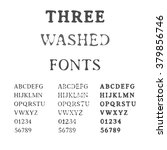 three handdrawn fonts. washed... | Shutterstock .eps vector #379856746