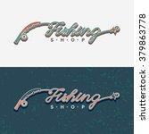 the inscription fishing ... | Shutterstock .eps vector #379863778