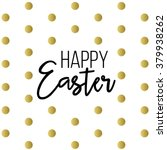 easter  happy easter  easter... | Shutterstock .eps vector #379938262