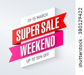 super sale weekend special... | Shutterstock .eps vector #380129422