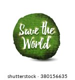 save the world | Shutterstock .eps vector #380156635