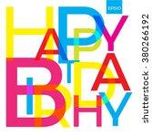 vector happy birthday. broken... | Shutterstock .eps vector #380266192