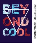 beyond cool.slogan print.for t... | Shutterstock .eps vector #380313352