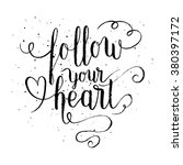 follow your heart greeting card ... | Shutterstock .eps vector #380397172