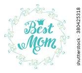 best mom. greeting card mother... | Shutterstock .eps vector #380425318