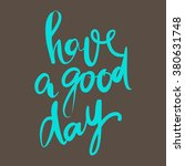 have a good day greeting card.... | Shutterstock .eps vector #380631748