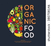 organic food. a poster with... | Shutterstock .eps vector #380708146