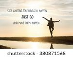 stop waiting for things to... | Shutterstock . vector #380871568
