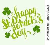 lettering happy st. patrick's... | Shutterstock .eps vector #380896336