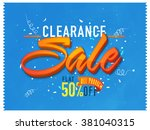 clearance sale poster  banner... | Shutterstock .eps vector #381040315