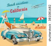 beach vacation to california... | Shutterstock .eps vector #381081682