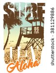 surf graphic. t shirt printing. ... | Shutterstock .eps vector #381129886