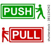 Push And Pull Signs   Vector...