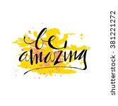 be amazing. hand drawn vector... | Shutterstock .eps vector #381221272