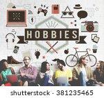 hobbies activity amusement... | Shutterstock . vector #381235465