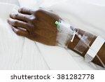 arm of patient with drip | Shutterstock . vector #381282778