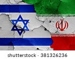 flags of israel and iran...   Shutterstock . vector #381326236