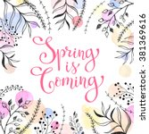 spring is coming. spring... | Shutterstock .eps vector #381369616