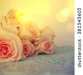 fresh roses flowers | Shutterstock . vector #381545605