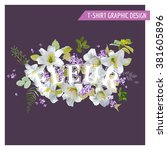 floral lily shabby chic graphic ... | Shutterstock .eps vector #381605896
