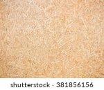 fiberboard texture   or...   Shutterstock . vector #381856156