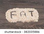 porridge oats written fat on... | Shutterstock . vector #382035886