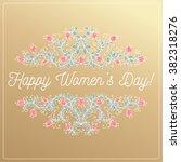 happy women day hand drawing... | Shutterstock .eps vector #382318276