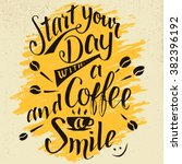 start your day with a coffee... | Shutterstock .eps vector #382396192