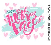 mothers day concept hand... | Shutterstock .eps vector #382770916