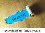 Small photo of Torn paper with word abscond