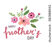 lettering happy mothers day card | Shutterstock . vector #382888042