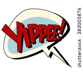 Yippee Comic Book Bubble Text