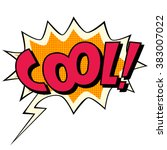 cool comic book bubble text | Shutterstock . vector #383007022