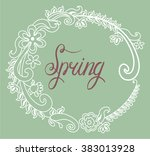 spring wreath calligraphy... | Shutterstock .eps vector #383013928
