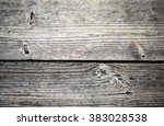 dark wooden planks background | Shutterstock . vector #383028538