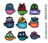 hand  drawn funny owl with cups ... | Shutterstock .eps vector #383205952